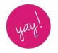 Yay! Pink Button